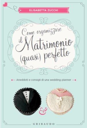 come organizzare il matrimonio wedding planner